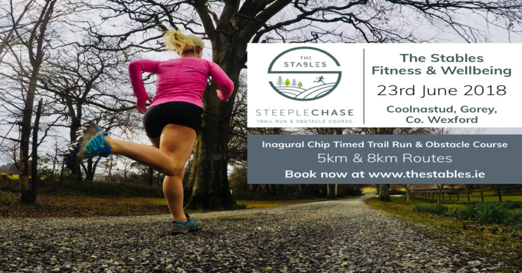 """17a07485316e Wexford is delighted to launch their inaugural chip timed Trail Run   Obstacle  Course – the """"Steeplechase"""""""